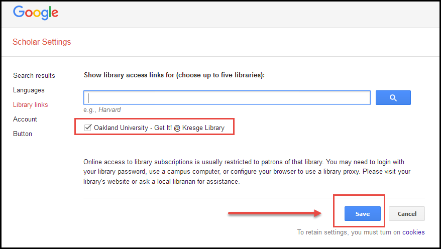 Screenshot highlighting check box for Oakland University - Get It! @ Kresge Library selected and the blue save button towards the bottom of the page.